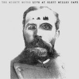 MIGHTY MOUSE: Live At Glenn Miller Café (2LP)