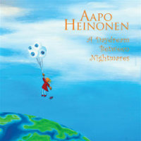 HEINONEN, Aapo: A Daydream Between Nightmares