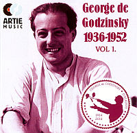 GODZINSKY, George de: 1936 - 1952 Vol. 1 (2CD)