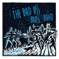BAD ASS BRASS BAND, THE: s/t (LP)