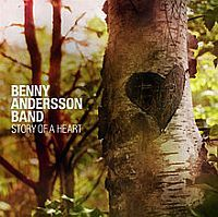BENNY ANDERSON BAND: Story of a Heart