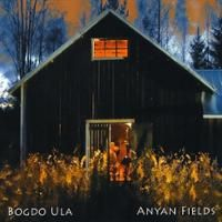 BOGDO ULA: Anyan Fields