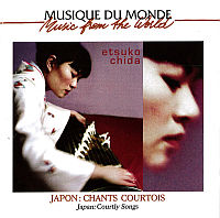 CHIDA, Etsuko: Japon - Chants Courtois (CD)