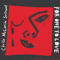 SALVANT, Cecile McLorin: For One To Love