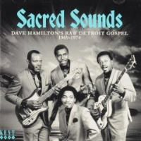 V/A: Sacred Sounds – Dave Hamilton's Raw Detroit Gospel 1969–1974
