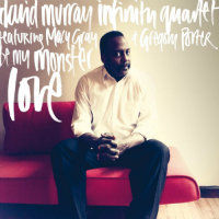 MURRAY, David Infinity Quartet: Be My Monster Love