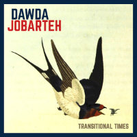 JOBARTEH, Dawda: Transitional Times