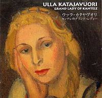 KATAJAVUORI, Ulla: Grand Lady Of Kantele