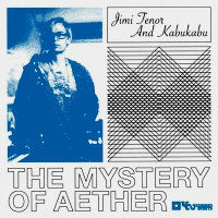 TENOR, Jimi & Kabu Kabu: The Mystery Of Aether