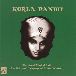 PANDIT, Korla: The Grand Moghul Suite / The Universal Language Of Music Volume 1