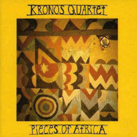 KRONOS QUARTET: Pieces Of Africa