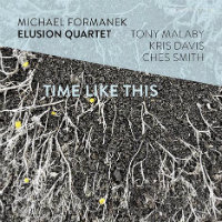 FORMANEK, Michael: Time Like This