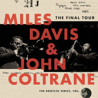 DAVIS, Miles & John Coltrane: The Final Tour – The Bootleg Series Vol. 6 (4CD)