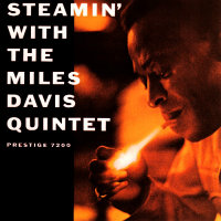 DAVIS, Miles Quintet: Steamin' With