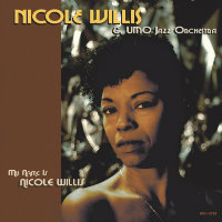 WILLIS, Nicole & UMO: My Name Is Nicole Willis (LP)
