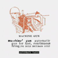 BRÖTZMANN, Peter Octet: Machine Gun – Alternate Takes (LP)