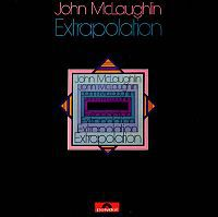 McLAUGHLIN, John: Extrapolation