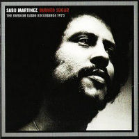 MARTINEZ, Sabu: Burnt Sugar - The Swedish Radio Recordings 1973