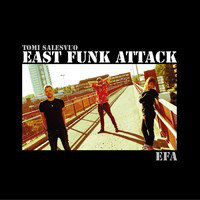 TOMI SALESVUO EAST FUNK ATTACK: EFA (LP+CD)