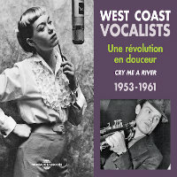 V/A: West Coast Vocalists – Cry Me A River 1953–1961 (3CD)